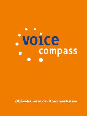 Revolutionen in der Kommunikation aus der Reihe Voice Compass von Detlev Artelt