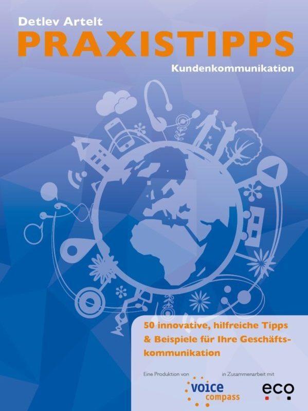 Praxistipps Kundenkommunikation - 50 innovative, hilfreiche Tipps & Beispiele für ihre Geschäftskommunikation