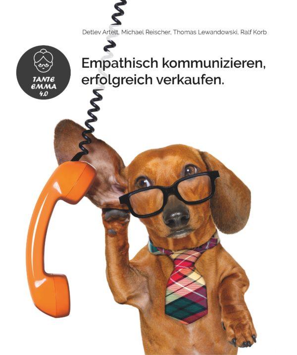Hund mit Telefon. Cover des Buches Empathisch kommunizieren und erfolgreich verkaufen.